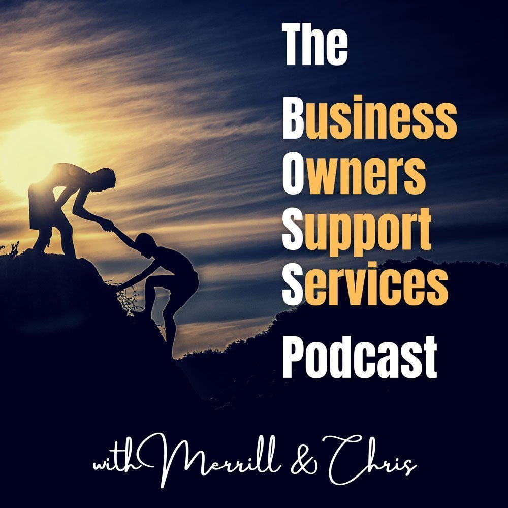 The Business Owners Support Services Podcast